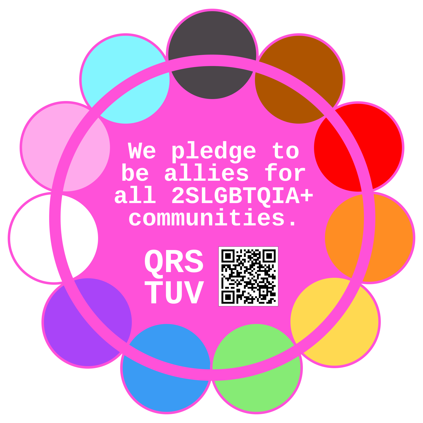 A flower-shaped logo with 11 Progress Flag colours in a circle. Text in the middle reads: We pledge to be allies for all 2S L G B T Q I A plus communities. Q R S T U V, with a QR code that links to this page.